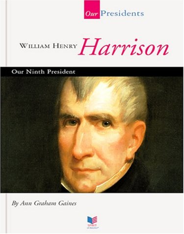 Download William Henry Harrison: Our Ninth President (Our Presidents) ebook