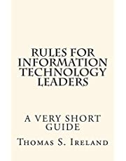 Rules for Information Technology Leaders