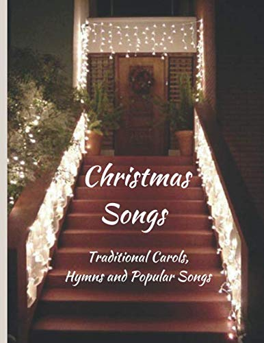 Christmas Songs: Traditional Carols, Hymns and Popular Songs (Religious Christmas Songs Children's)