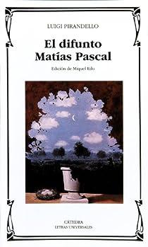 El difunto Matías Pascal par Pirandello