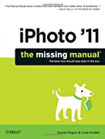 iPhoto '11: The Missing Manual Front Cover