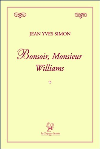 bonsoir, monsieur Williams