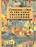 img - for Language Arts in the Early Childhood Classroom book / textbook / text book