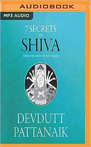 Ebook Como Descargar Libros 7 Secrets Of Shiva: The Hindu Trinity Series PDF Gratis Descarga
