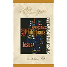 The Book of Ephesians / Philippians (Letters from Jesus)
