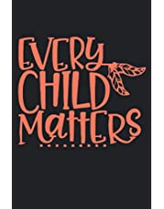"""Every Child Matters: notebook journal 6""""*9""""- 120 pages, Orange Day , Every Child Matters, words of equality, Promote peace, kindness and equality"""