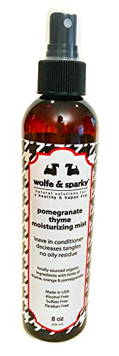 Wolfe & Sparky NEW!! NATURAL & ORGANIC LEAVE-IN CONDITIONING MIST Pomegranate Thyme Moisturizing Mist (8 oz)