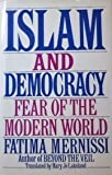 Islam and Democracy : Fear of the Modern World, Mernissi, Fatima, 0201608839