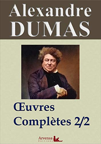 Oeuvres de Alexandre Dumas (French Edition)