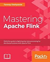 Mastering Apache Flink Front Cover