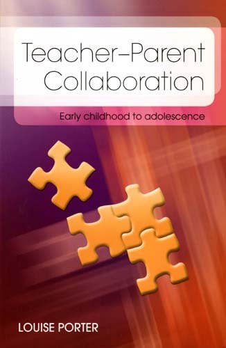 Teacher-Parent Collaboration: Early Childhood to Adolescent