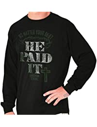 He Paid It Debt Jesus Christ Sacrifice Sins Long Sleeve T Shirt
