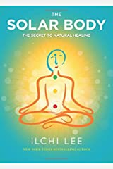The Solar Body: The Secret to Natural Healing Paperback