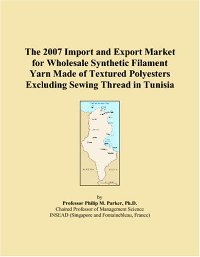The 2007 Import and Export Market for Wholesale Synthetic Filament Yarn Made of Textured Polyesters Excluding Sewing Thread in Tunisia ()