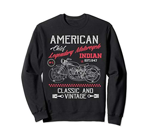Vintage American Motorcycle Indian old bikers Sweatshirt -