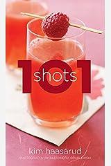 101 Shots Hardcover