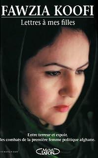Lettres à mes filles : entre terreur et espoir, les combats de la première femme politique afghane