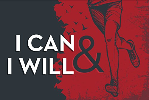 Motivation For Runners - JSC463 I Can & I Will Poster Runner | 18-Inches By 12-Inches | Motivational Inspirational | Premium 100lb Gloss Poster Paper
