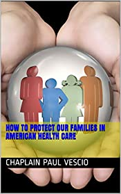 How to Protect Our Families in American Health Care