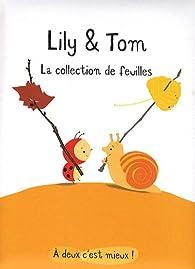 Lily et Tom La collection de feuilles par Isabelle Gibert