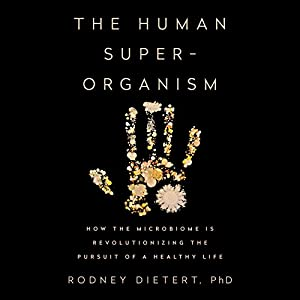 The Human Superorganism Audiobook