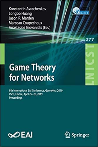 Game Theory for Networks: 8th International EAI Conference