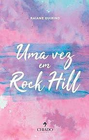 Uma vez em Rock Hill