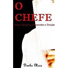 O Chefe (conto): Entre Têmperos,Obsessões e Desejos