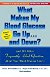 What Makes My Glucose Sugar Go up... and Down?, Jennie Brand-Miller and Kaye Foster-Powell, 1569245746