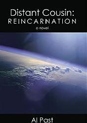 Distant Cousin: Reincarnation (Distant Cousin series Book 3)