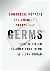 Germs. Biological Weapons and America's Secret War.