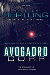 Avogadro Corp : The Singularity is Closer Than it Appears(Paperback) - 2011 Edition Paperback