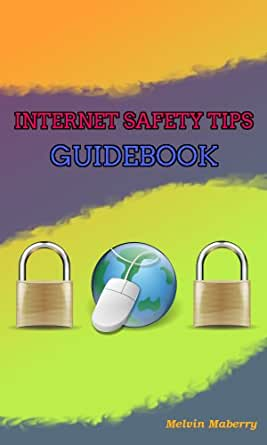 Amazon.com: Internet Safety Tips Guidebook - Safe browsing ...  Amazon.com: Int...
