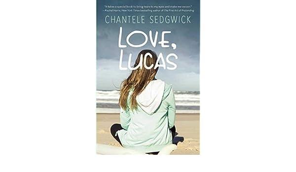 Love, Lucas (Love, Lucas Novel): Amazon.es: Chantele ...