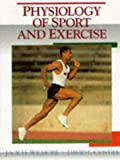 img - for Physiology of Sport and Exercise book / textbook / text book