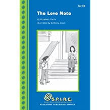 S.P.I.R.E. Decodable Readers, Set 2B: The Love Note (SPIRE) (English Edition)