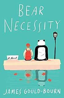 Book Cover: Bear Necessity: A Novel