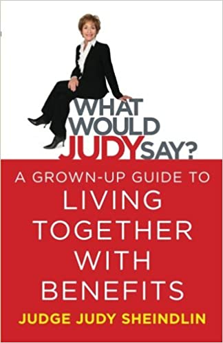 what would judy say a grown up guide to living together with