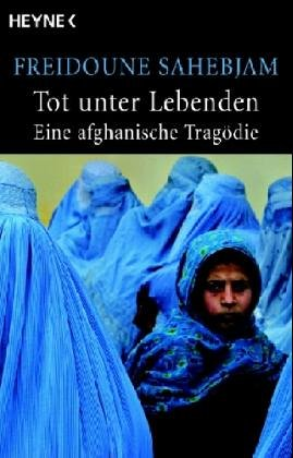 Tot unter Lebenden: Eine afghanische Tragödie