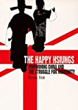 The Happy Hsiungs: Performing China and the Struggle for Modernity (Ras China in Shanghai)