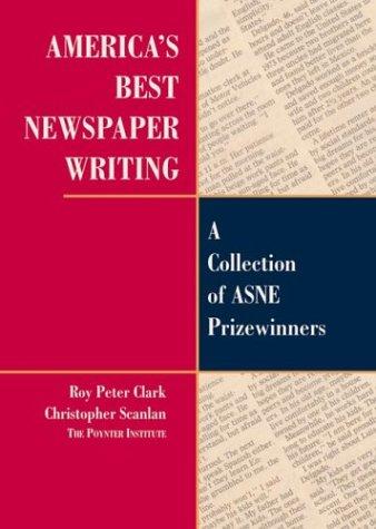 americas best newspaper writing - 3
