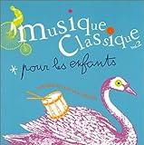 Musique classique pour les enfants, vol.2