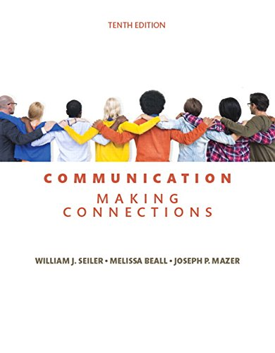 134184971 - Communication: Making Connections (10th Edition)