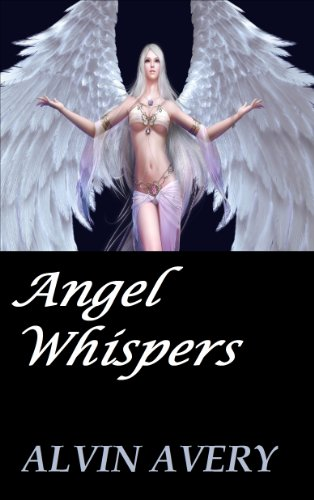 Book: Angel Whispers by Alvin Avery