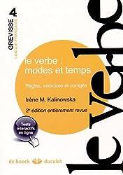 Le verbe : modes et temps : Règles, exercices et corrigés