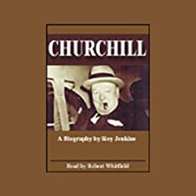 Churchill  Audiobook by Roy Jenkins Narrated by Robert Whitfield