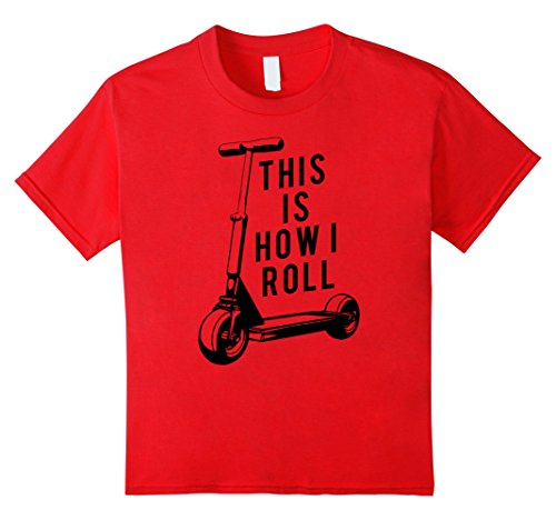 Price comparison product image Kids Fun Scooter Tee, This Is How I Roll Push Scooter T-Shirt 6 Red