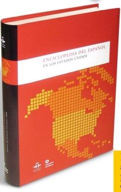 Enciclopedia del espanol en los Estados Unidos (Spanish Edition) by Espanol Santillana