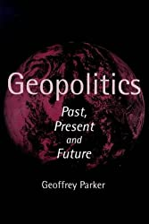 Geopolitics: Past, Present and Future