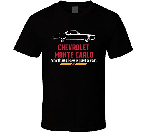 1971 Chevrolet Monte Carlo Ss 454 425bhp Anything Less is Just a Car T Shirt XL Black